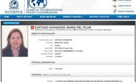 María del Pilar Hurtado se entregará tras circular de Interpol