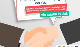 Si debe ICA o Predial podrá tener descuento hasta del 40 % de los intereses por mora